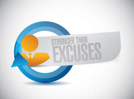 Stronger than Excuses people cycle sign isolated over a white background Ilustração