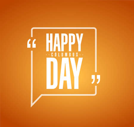 happy columbus day line quote message concept isolated over a orange background