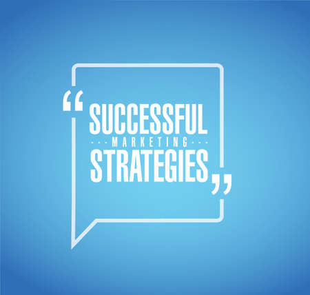 Successful marketing strategies line quote message concept isolated over a blue background