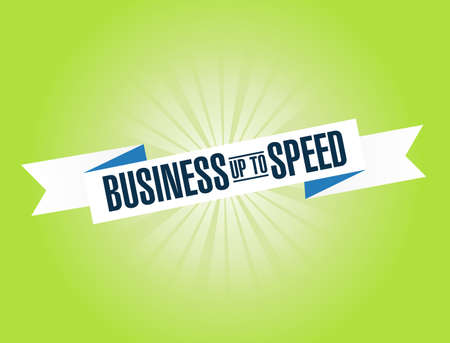 Business up to speed bright ribbon message isolated over a green background
