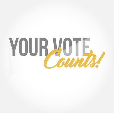 Your vote counts stylish typography copy message isolated over a white background