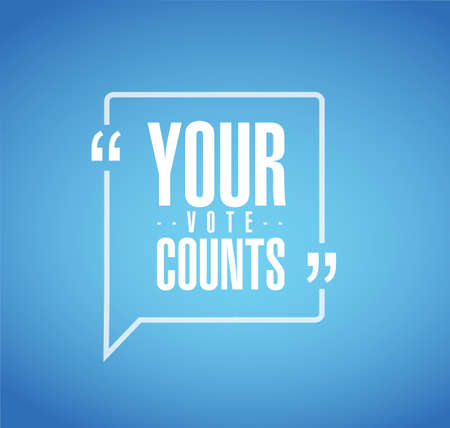 Your vote counts line quote message concept isolated over a blue background