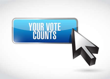 Your vote counts online button sign concept illustration isolated over a white background Vektoros illusztráció