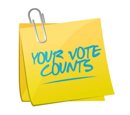 Your vote counts message concept illustration isolated over a white background