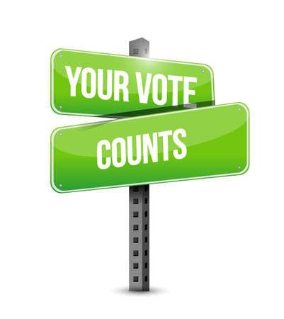 Your vote counts street sign message concept illustration isolated over a white background Vektoros illusztráció
