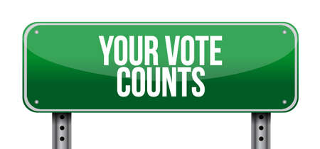 Your vote counts Street sign message concept illustration isolated over a white background Ilustracja