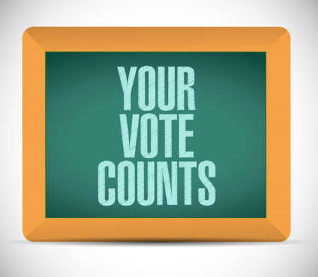 Your vote counts chalkboard message concept illustration isolated over a white background