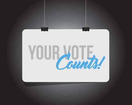 Your vote counts hanging banner message isolated over a black background