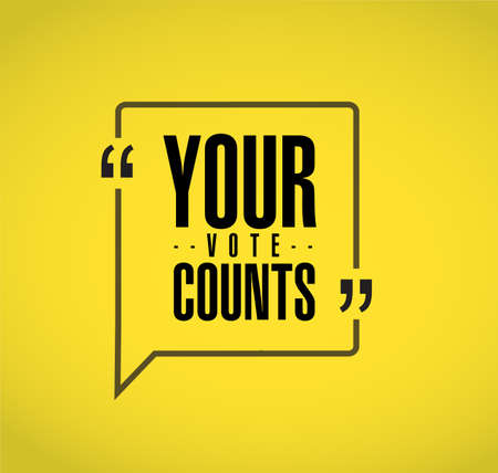 Your vote counts line quote message concept isolated over a yellow background