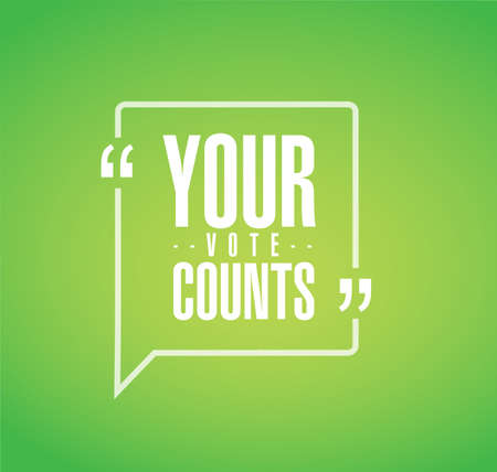 Your vote counts line quote message concept isolated over a green background Çizim