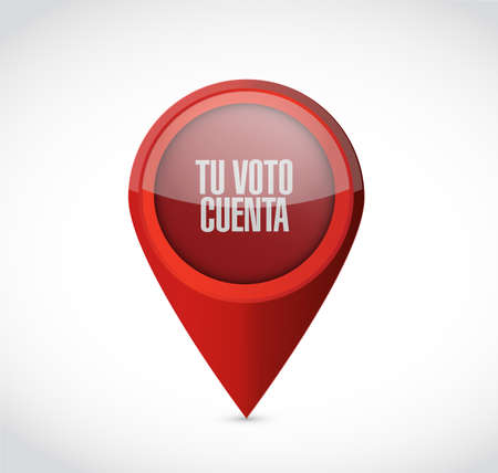your vote counts in Spanish Pointer message concept illustration isolated over a white background