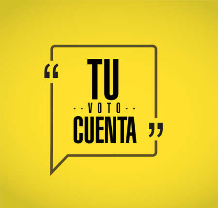 your vote counts in Spanish line quote message concept isolated over a yellow background