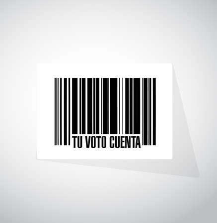 your vote counts in Spanish barcode message concept illustration design background
