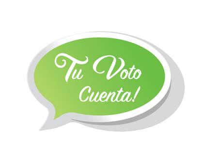 your vote counts in Spanish bright message bubble isolated over a white background Vektoros illusztráció