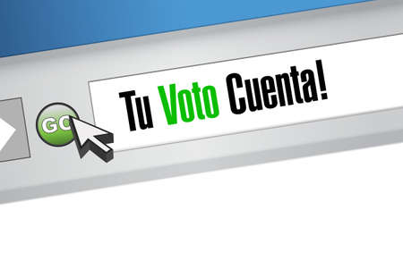 your vote counts in Spanish Web browser message concept illustration design background