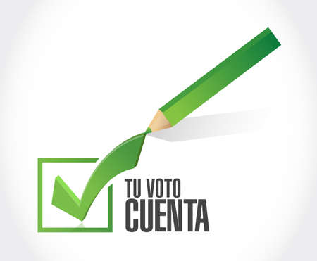 your vote counts in Spanish approval check  mark message concept illustration isolated over a white background