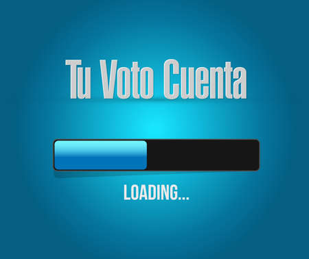your vote counts in Spanish loading bar message concept illustration isolated over a blue background