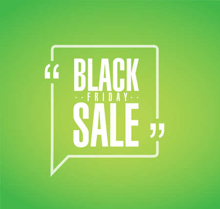 Black Friday sale line quote message concept isolated over a green background