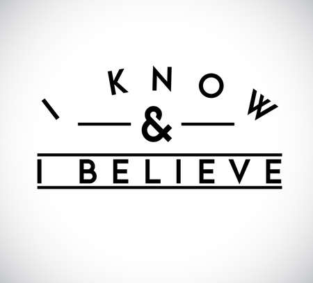 I Know, I Believe union text stamp concept. infographic illustration. Gray Background