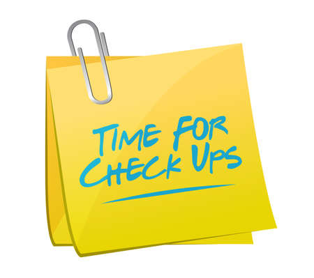 time for check ups post it sign illustration design over a white background
