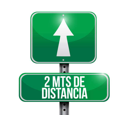 Stay 2mts apart street sign in spanish illustration design over a white background