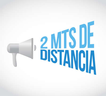 Stay 2mts apart loudspeaker message in spanish illustration design over a white background