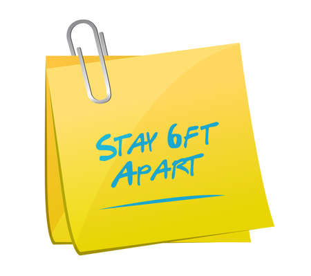 Stay 6ft apart sticky note sign illustration design over a white background