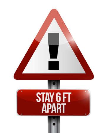 Stay 6ft apart warning street sign illustration design over a white background