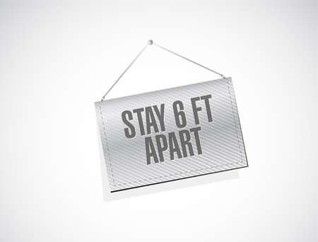 Stay 6ft apart hanging sign illustration design over a white background