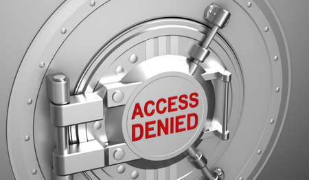 denied: Access denied, safe door of the bank Stock Photo