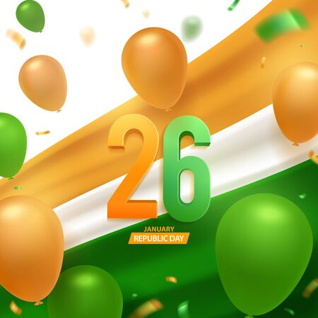 Happy India republic day, 26 January. National flag with 3d numbers and balloons with confetti. National celebration background. Ilustracja