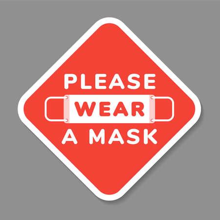 Segno di attenzione di vettore, si prega di indossare la maschera per il viso, in stile piatto Vettoriali