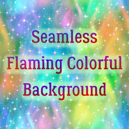 Abstract Seamless Background with Colorful Fire, Solid Wall of Multicolored Blazing Flames and Sparks, Tile Pattern. Eps10, Contains Transparencies. Vector