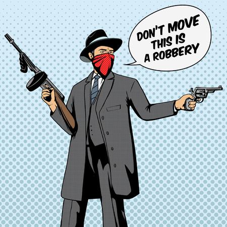 Gangster with gun robbery pop art retro style  vector illustration. Comic book imitation Illustration