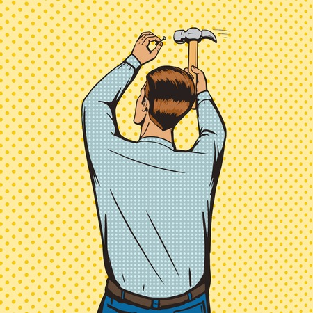 carpentry cartoon: Man hammer in nail pop art style vector illustration. Comic book imitation