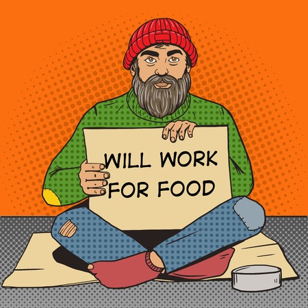 Homeless man with paper sign pop art style illustration. Comic book style imitation. Vintage retro style. Conceptual illustration