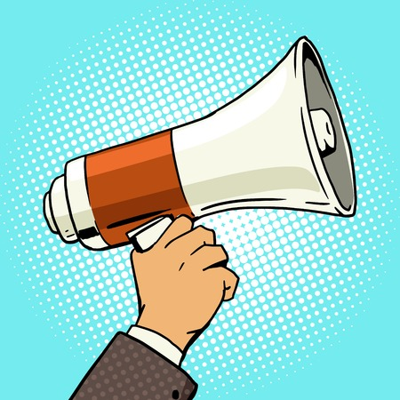 loudspeaker: Megaphone in hand pop art style vector illustration. Loudspeaker in hand. Comic book style imitation. Vintage retro style. Conceptual illustration Illustration