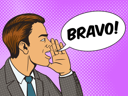 bravo: Man shouting bravo with his hand in the face pop art style vector illustration. Human illustration. Comic book style imitation. Vintage retro style. Conceptual illustration