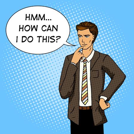 unsolved: Businessman thinking. Cartoon pop art vector illustration. Human comic book vintage retro style. Illustration