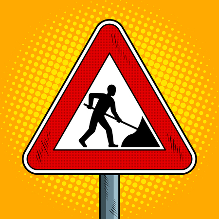 Road sign roadworks pop art retro vector illustration. Comic book style imitation.