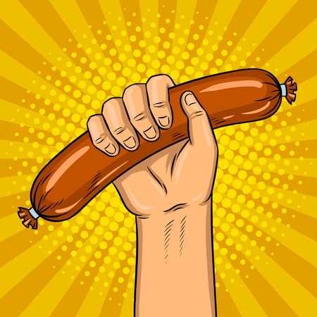 Sausage in hand pop art retro vector illustration. Comic book style imitation.