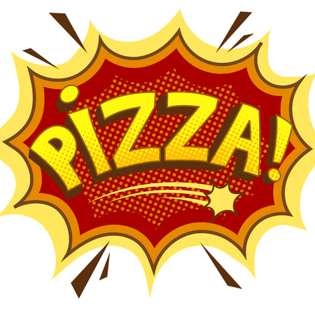 Pizza word comic book pop art vector illustration.