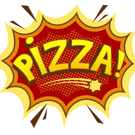 Illustration vectorielle de pizza mot bande dessinée pop art.