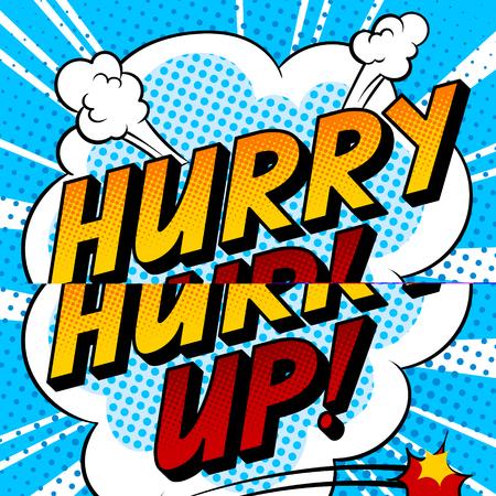 Hurry up word comic book pop art vector