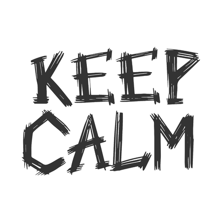 Keep calm words grunge engraving scratch-board style imitation.