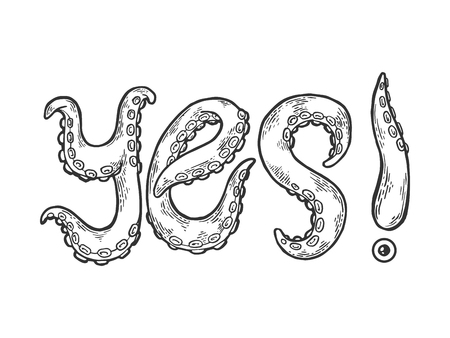 Sì, parola fatta da tentacoli di polpo tatuaggio carattere incisione illustrazione vettoriale. Imitazione di stile scratch board. Immagine disegnata a mano in bianco e nero.