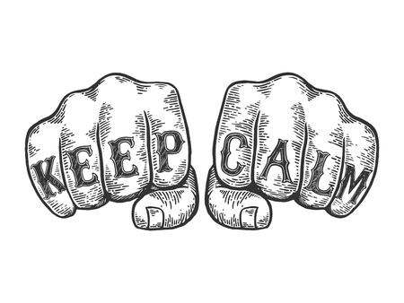 Mantieni la calma parole tatuaggio su pugni font schizzo incisione illustrazione vettoriale. Imitazione di stile scratch board. Immagine disegnata a mano in bianco e nero. Vettoriali