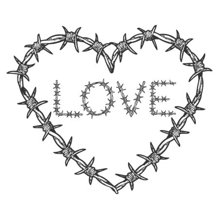 Heart symbol love barbed wire sketch engraving vector illustration. Romantic love lovesickness symbol. T-shirt apparel print design. Scratch board imitation. Black and white hand drawn image.