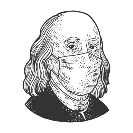 Benjamin Franklin in medical mask sketch engraving vector illustration. T-shirt apparel print design. Scratch board imitation. Black and white hand drawn image.