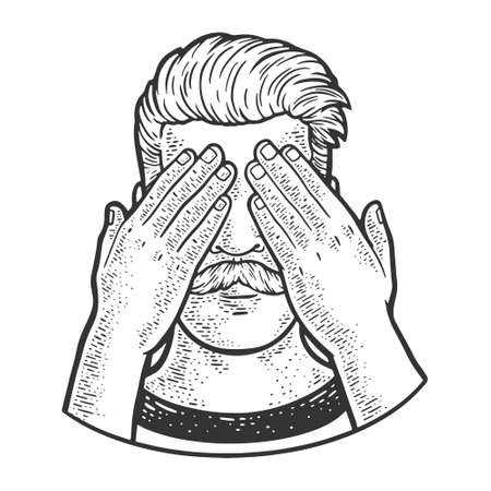 man covered his eyes with his hands sketch engraving vector illustration. T-shirt apparel print design. Scratch board imitation. Black and white hand drawn image.